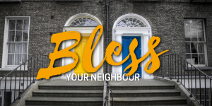 Two doors bless your neighbour